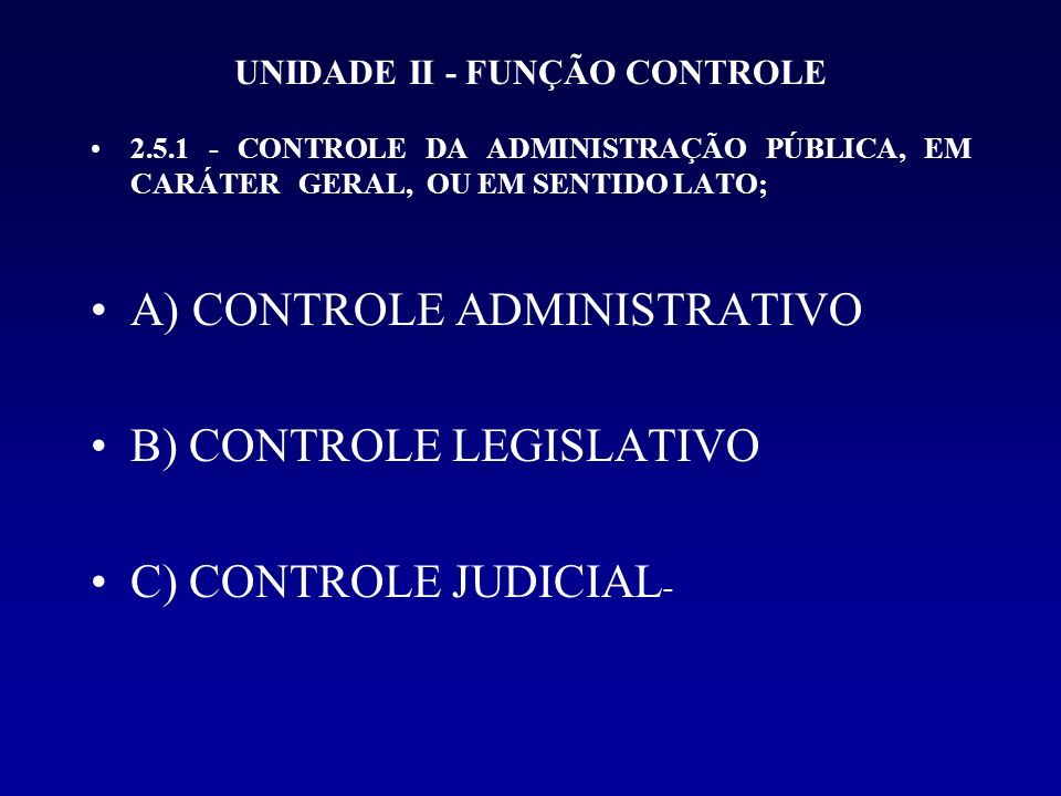UNIDADE II - FUNÇÃO CONTROLE