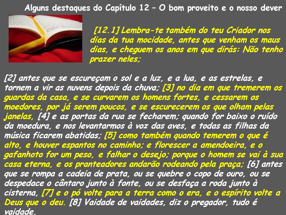 Alguns destaques do Capítulo 12 – O bom proveito e o nosso dever