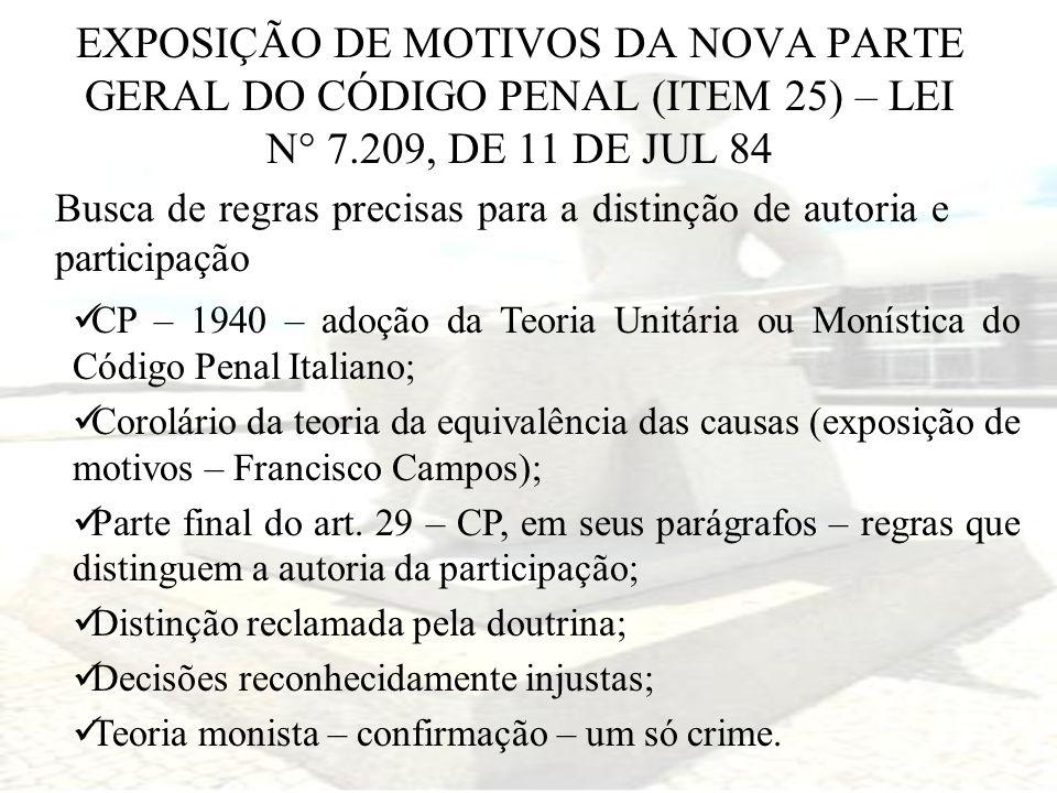 EXPOSIÇÃO DE MOTIVOS DA NOVA PARTE GERAL DO CÓDIGO PENAL (ITEM 25) – LEI N° 7.209, DE 11 DE JUL 84