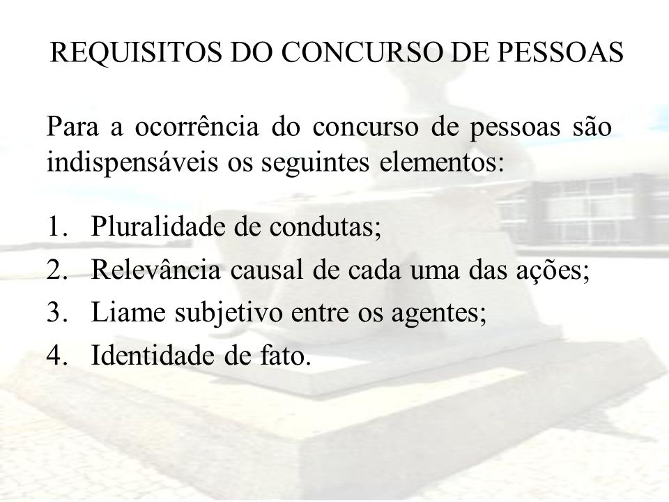 REQUISITOS DO CONCURSO DE PESSOAS