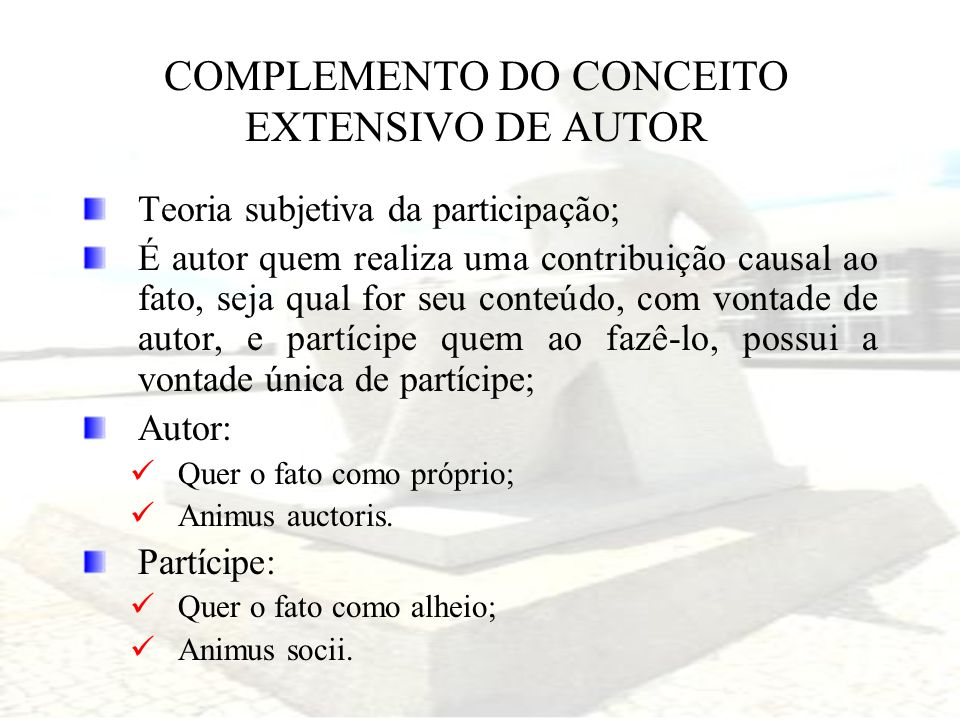 COMPLEMENTO DO CONCEITO EXTENSIVO DE AUTOR