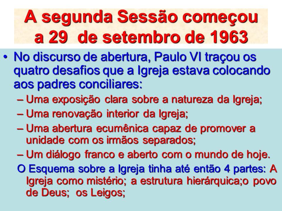 A segunda Sessão começou a 29 de setembro de 1963