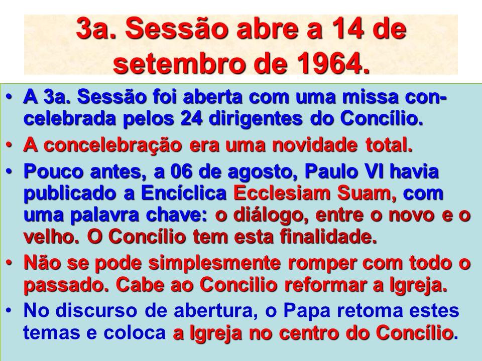 3a. Sessão abre a 14 de setembro de 1964.