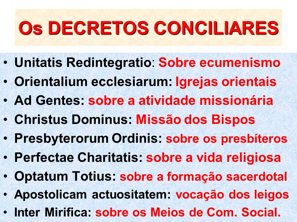 Os DECRETOS CONCILIARES