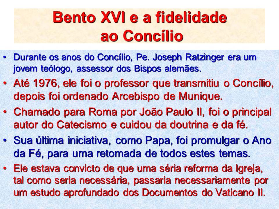 Bento XVI e a fidelidade ao Concílio