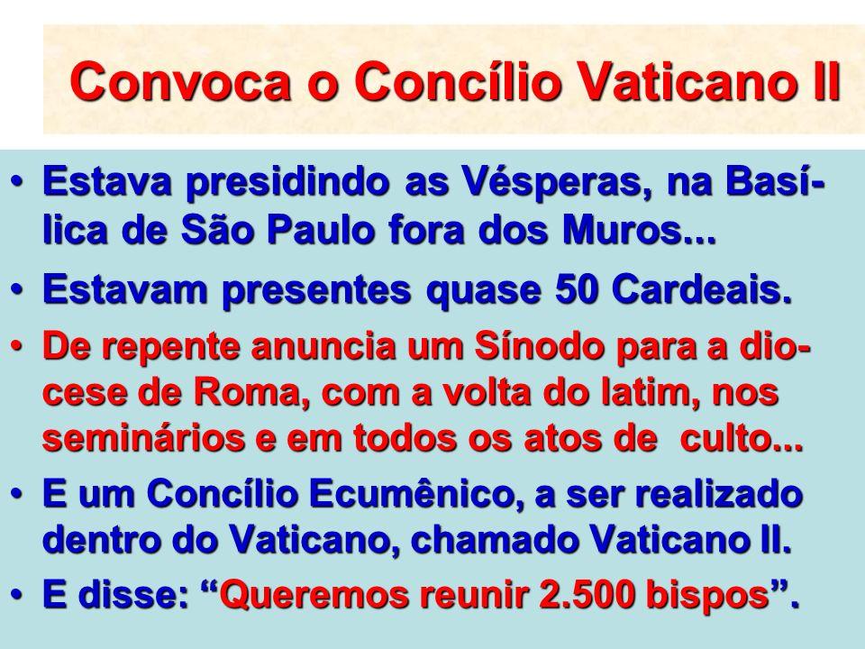 Convoca o Concílio Vaticano II