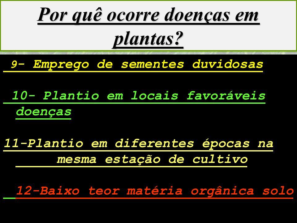 Por quê ocorre doenças em plantas