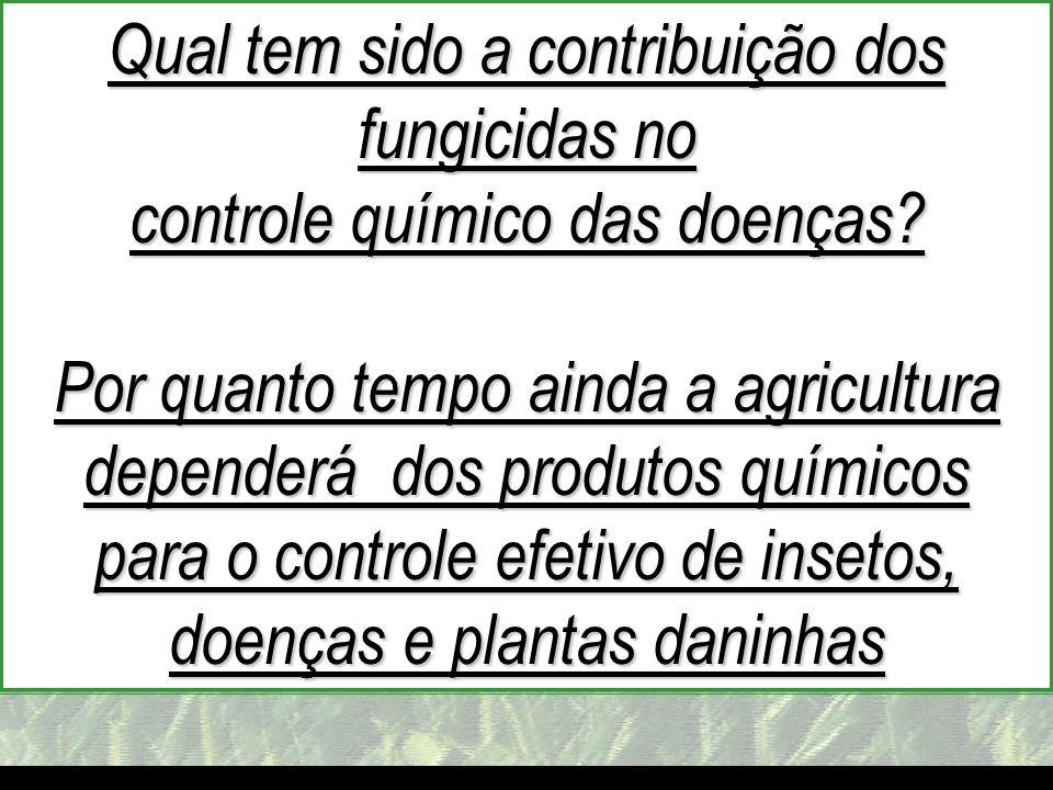 Qual tem sido a contribuição dos fungicidas no
