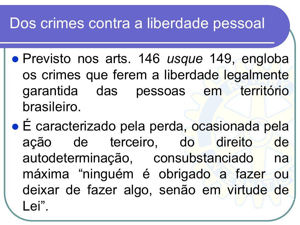 Dos crimes contra a liberdade pessoal