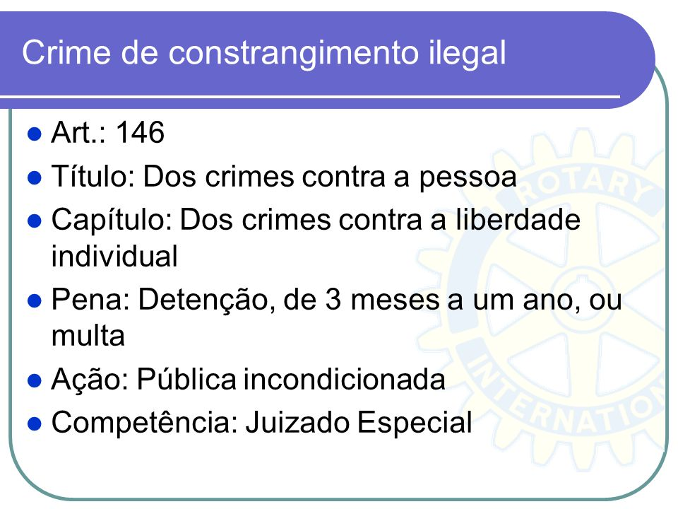 Crime de constrangimento ilegal