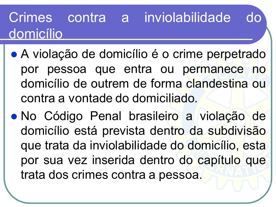 Crimes contra a inviolabilidade do domicílio