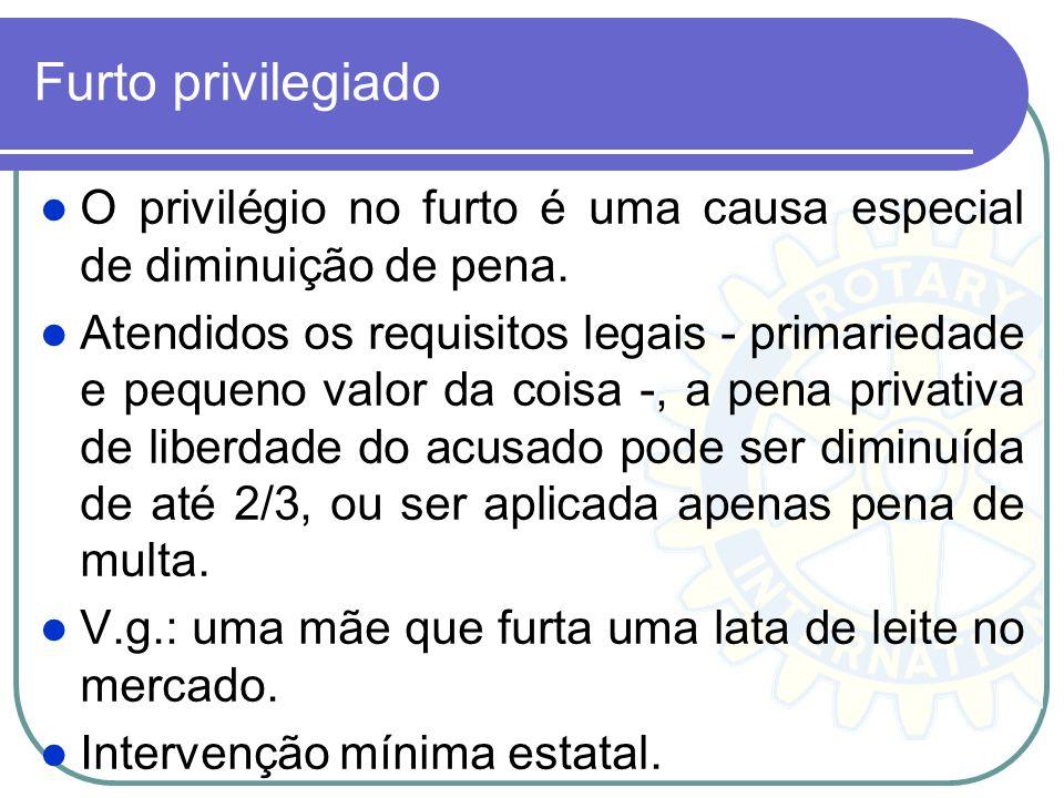 Furto privilegiado O privilégio no furto é uma causa especial de diminuição de pena.