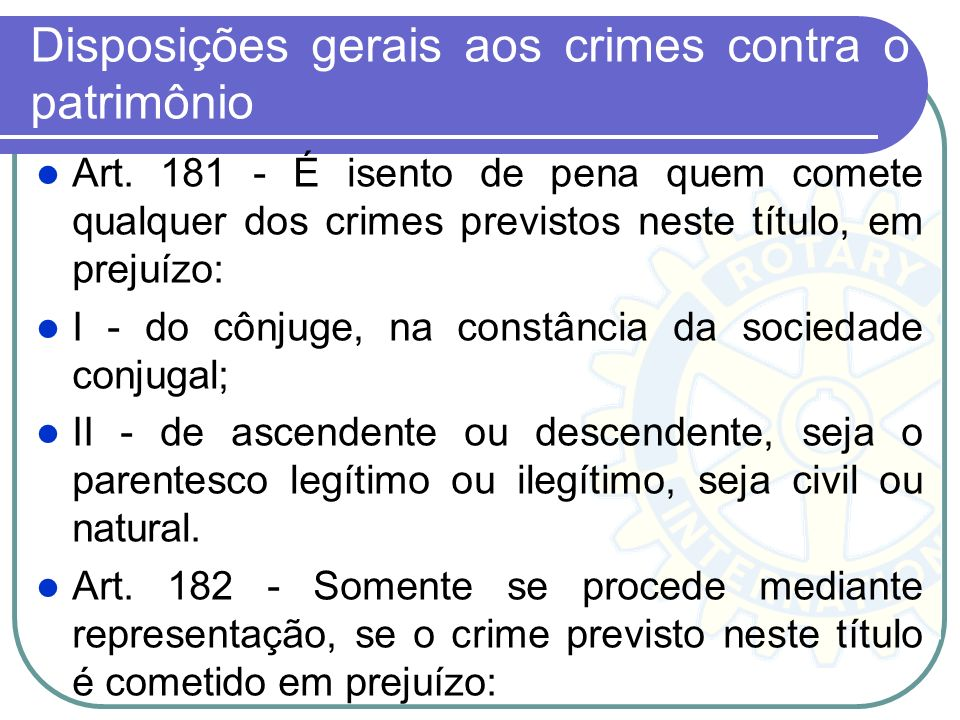 Disposições gerais aos crimes contra o patrimônio