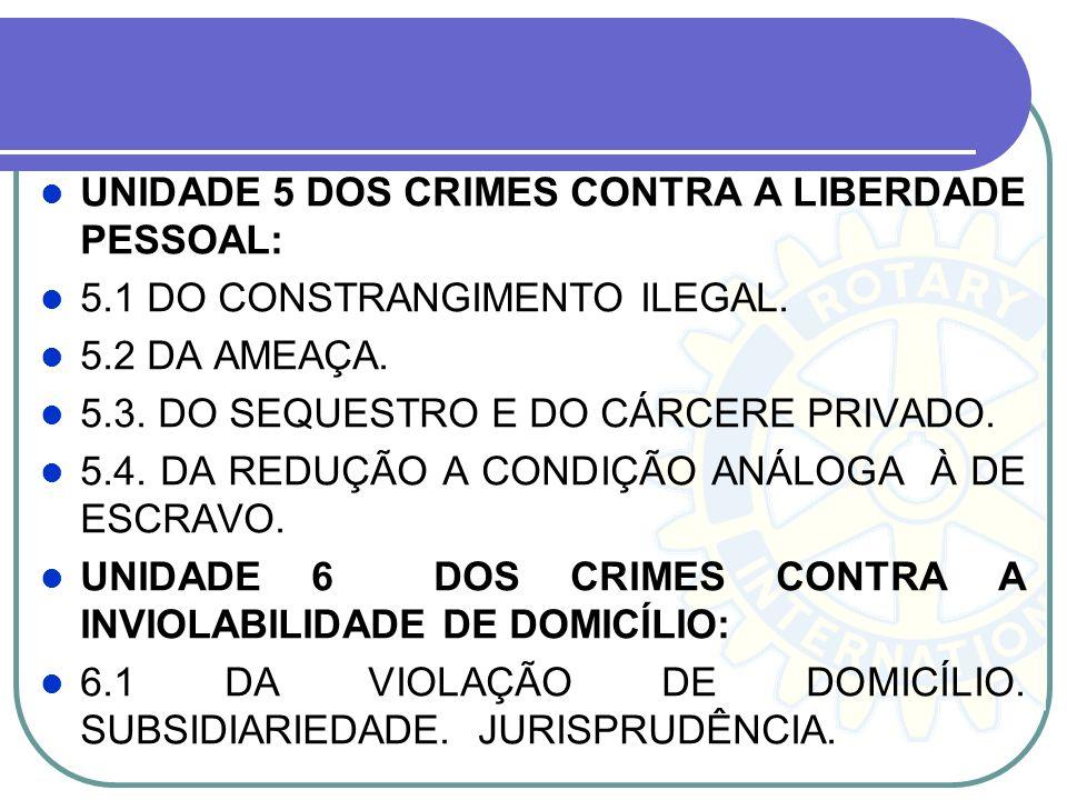 UNIDADE 5 DOS CRIMES CONTRA A LIBERDADE PESSOAL: