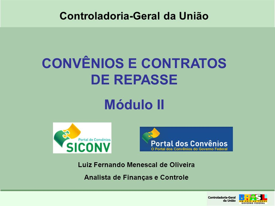 CONVÊNIOS E CONTRATOS DE REPASSE Módulo II