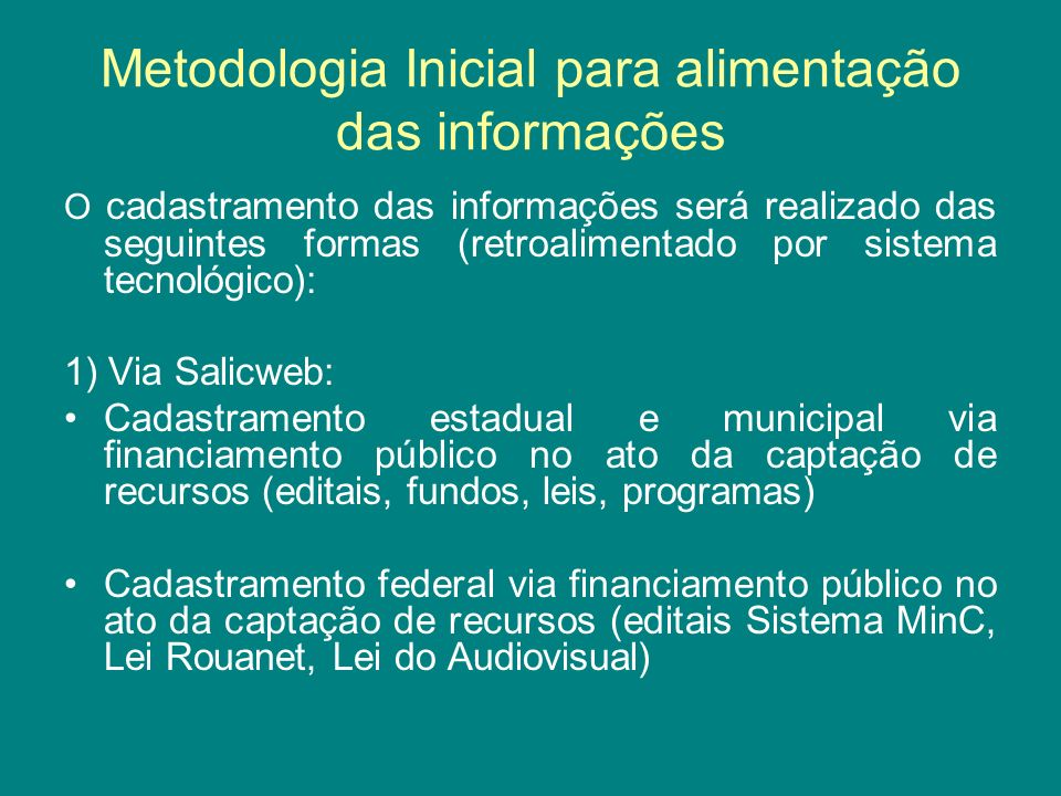 Metodologia Inicial para alimentação das informações