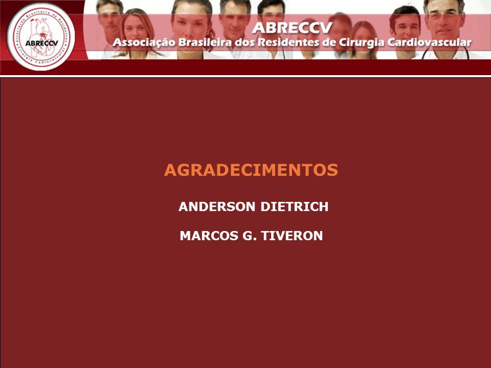 AGRADECIMENTOS ANDERSON DIETRICH MARCOS G. TIVERON
