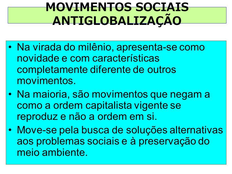 MOVIMENTOS SOCIAIS ANTIGLOBALIZAÇÃO