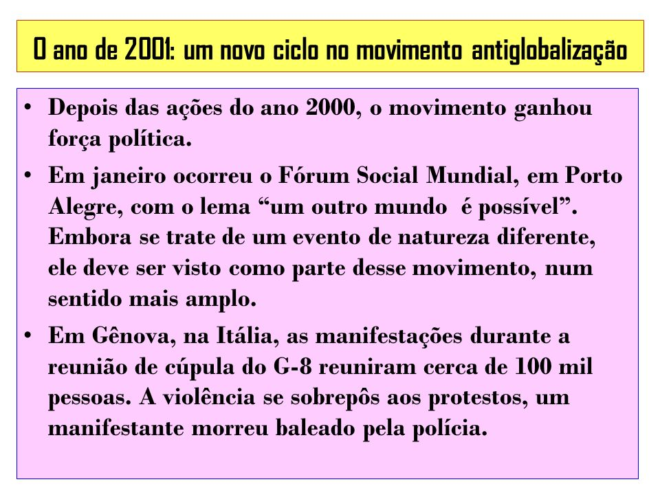 O ano de 2001: um novo ciclo no movimento antiglobalização