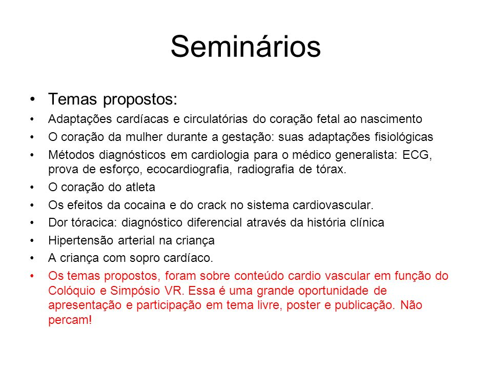 Seminários Temas propostos: