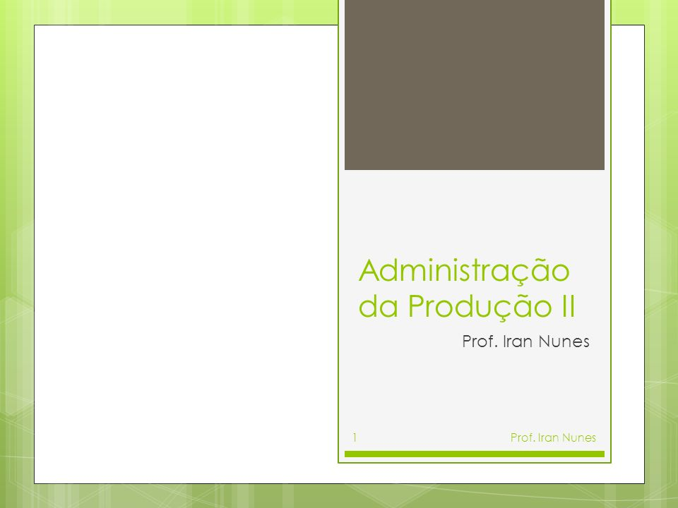 Administração da Produção II