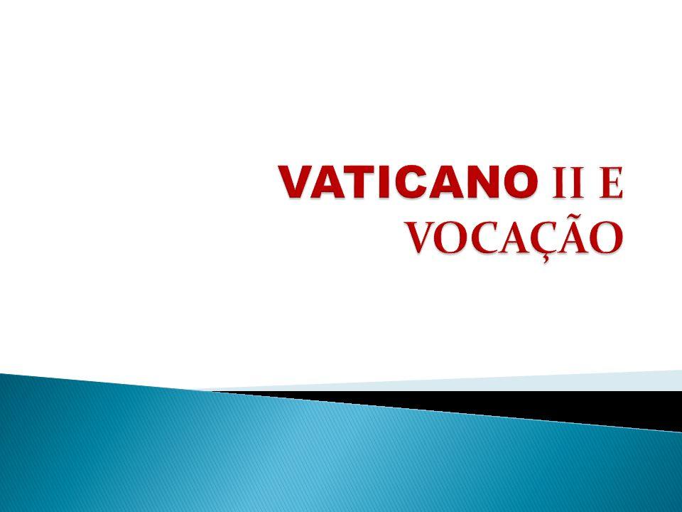 VATICANO II E VOCAÇÃO