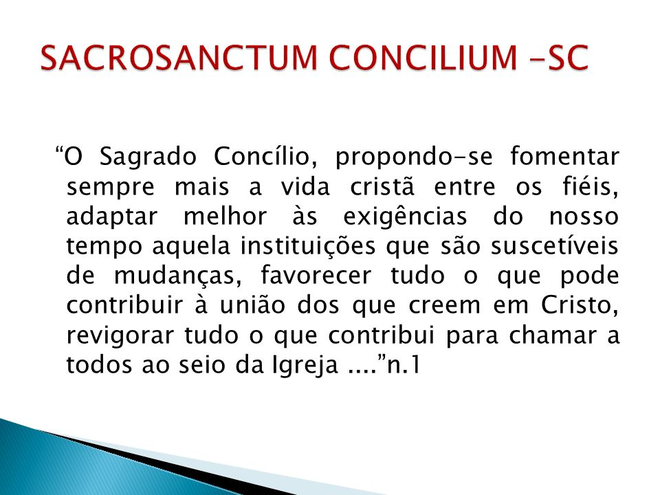 SACROSANCTUM CONCILIUM -SC