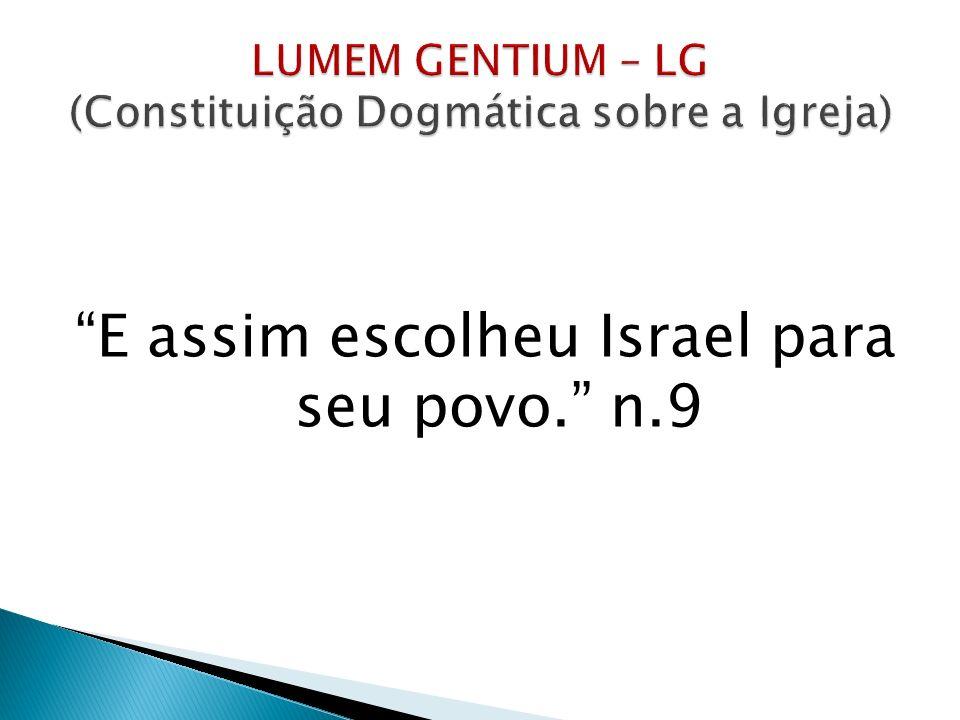 LUMEM GENTIUM – LG (Constituição Dogmática sobre a Igreja)