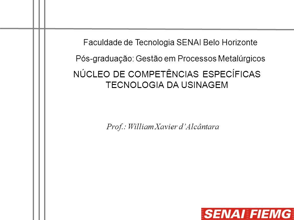NÚCLEO DE COMPETÊNCIAS ESPECÍFICAS TECNOLOGIA DA USINAGEM