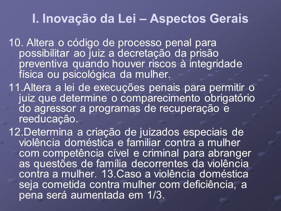 I. Inovação da Lei – Aspectos Gerais