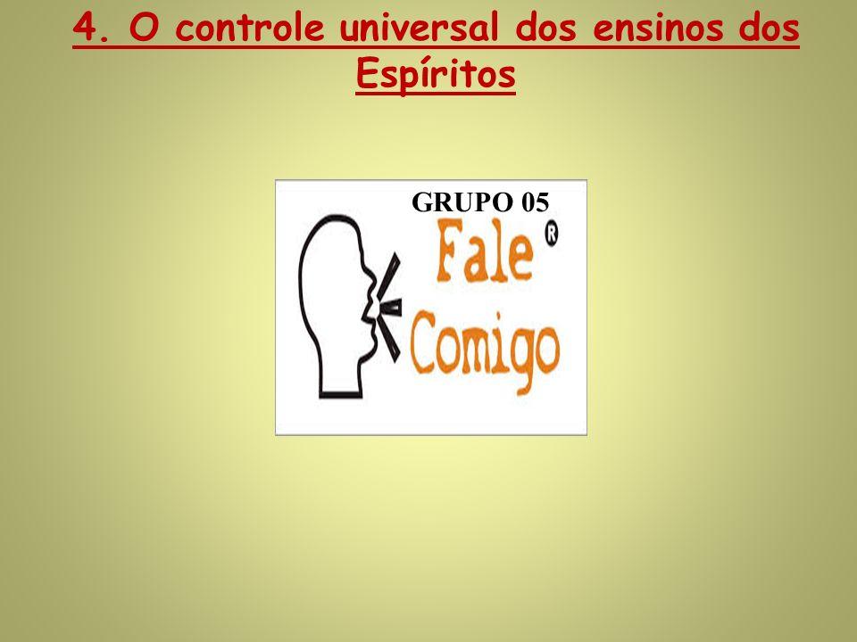 4. O controle universal dos ensinos dos Espíritos
