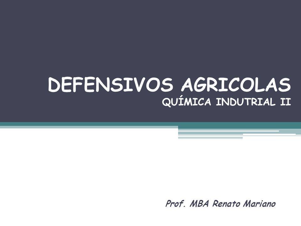 DEFENSIVOS AGRICOLAS QUÍMICA INDUTRIAL II