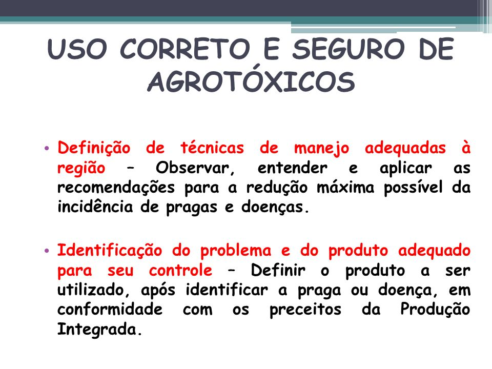 USO CORRETO E SEGURO DE AGROTÓXICOS