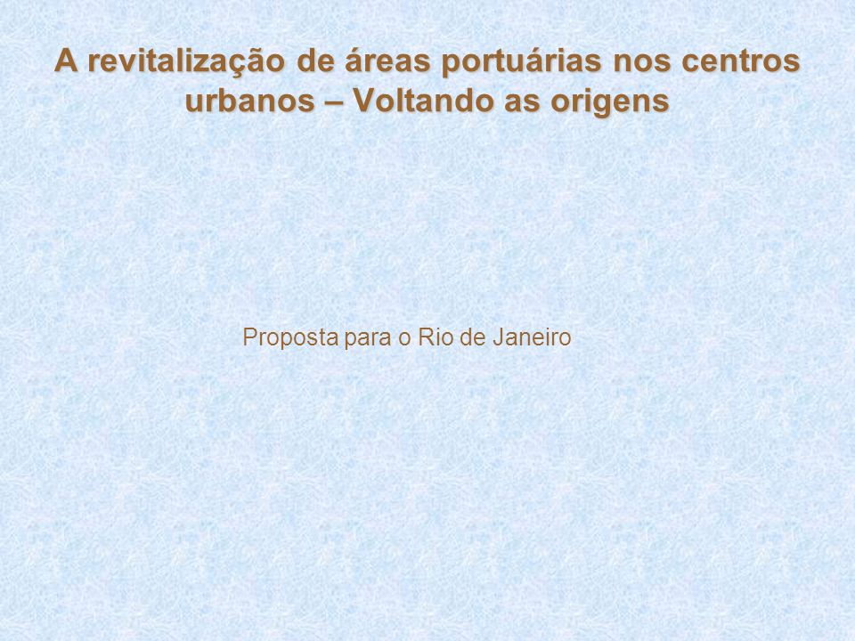 Proposta para o Rio de Janeiro