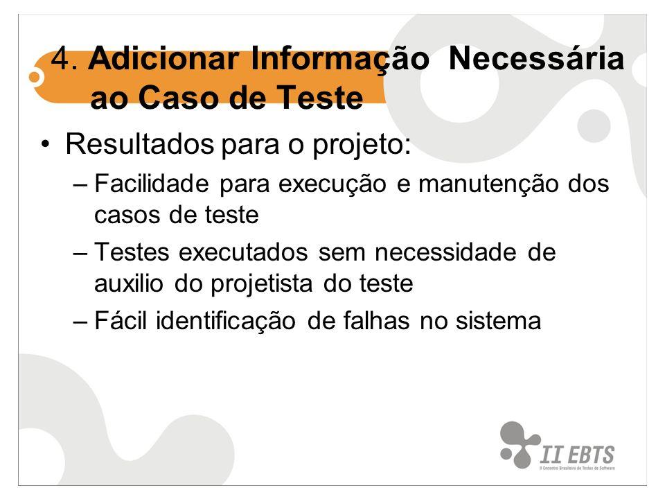 4. Adicionar Informação Necessária ao Caso de Teste