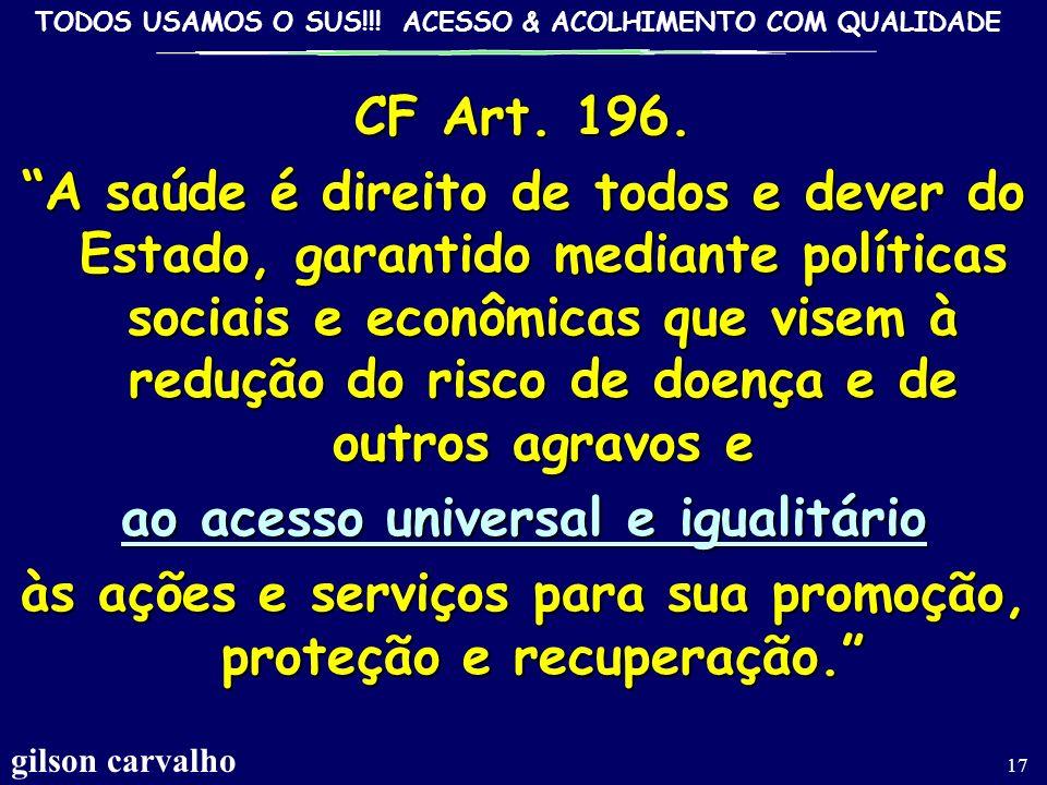 ao acesso universal e igualitário