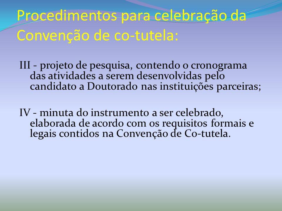 Procedimentos para celebração da Convenção de co-tutela: