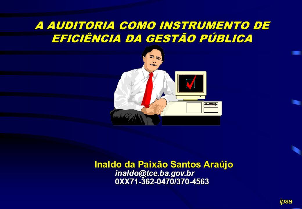 A AUDITORIA COMO INSTRUMENTO DE EFICIÊNCIA DA GESTÃO PÚBLICA