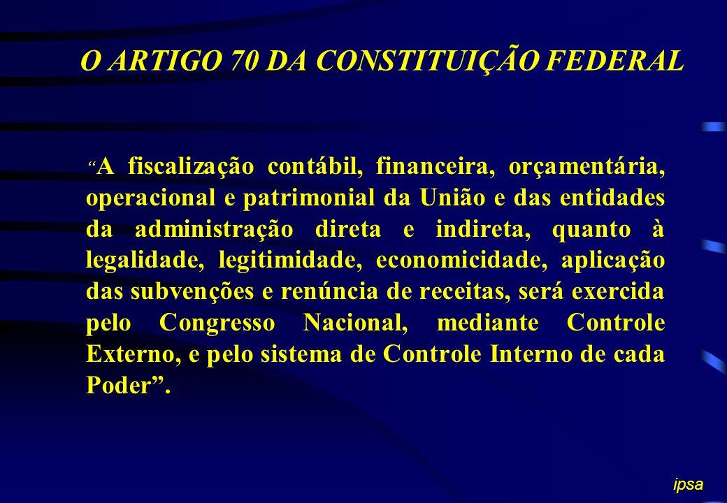 O ARTIGO 70 DA CONSTITUIÇÃO FEDERAL