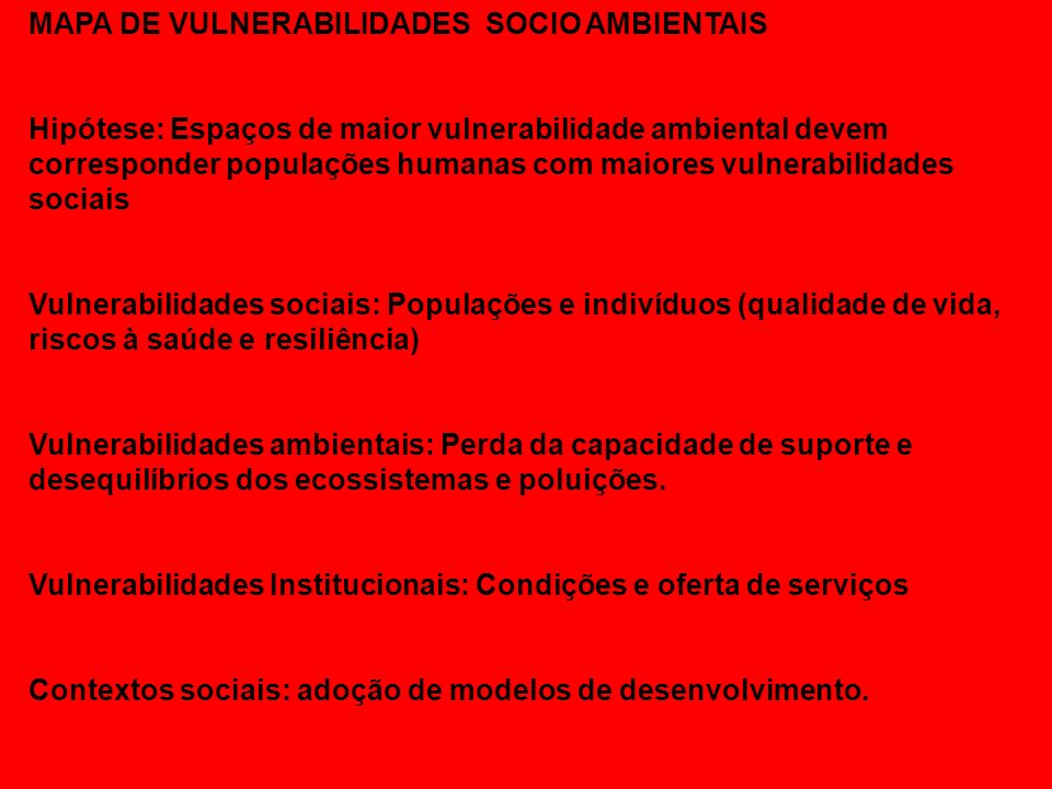 MAPA DE VULNERABILIDADES SOCIO AMBIENTAIS
