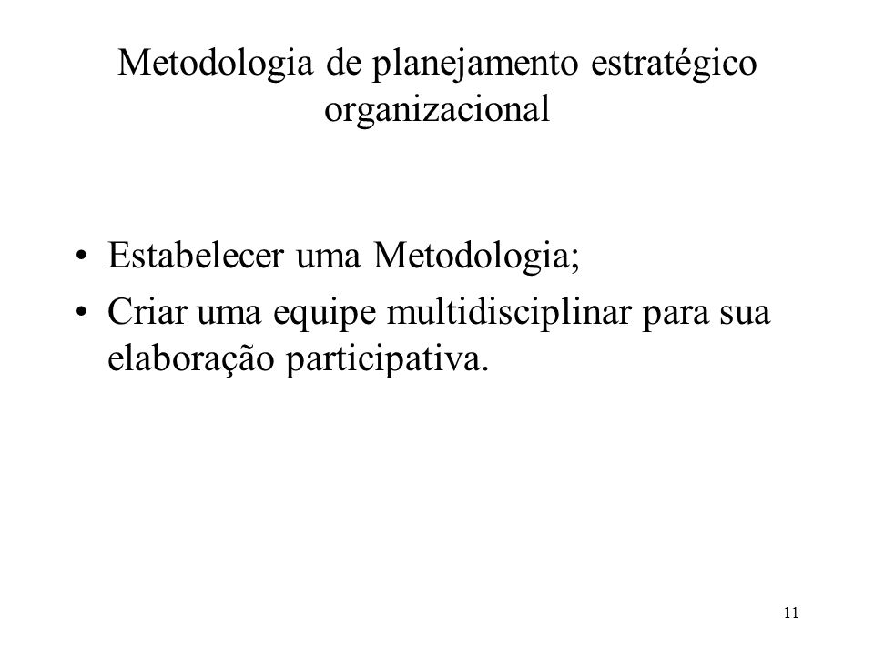 Metodologia de planejamento estratégico organizacional