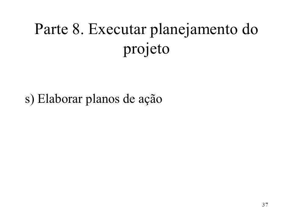 Parte 8. Executar planejamento do projeto