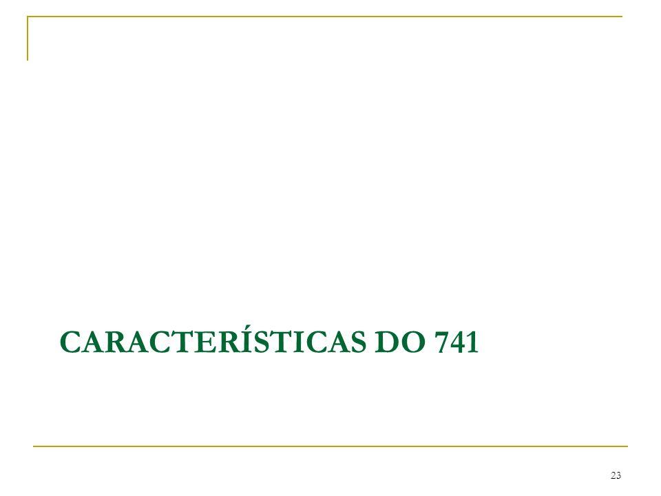 Características do 741