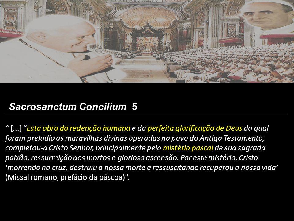Sacrosanctum Concilium 5