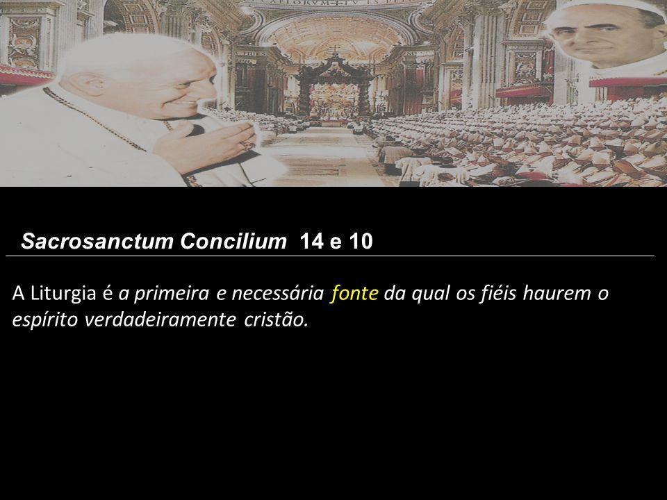 Sacrosanctum Concilium 14 e 10