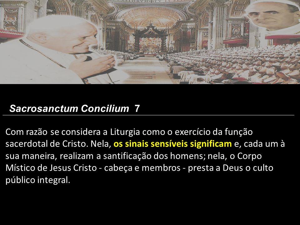 Sacrosanctum Concilium 7