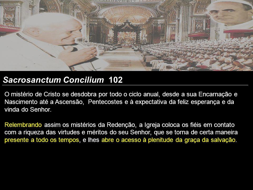 Sacrosanctum Concilium 102