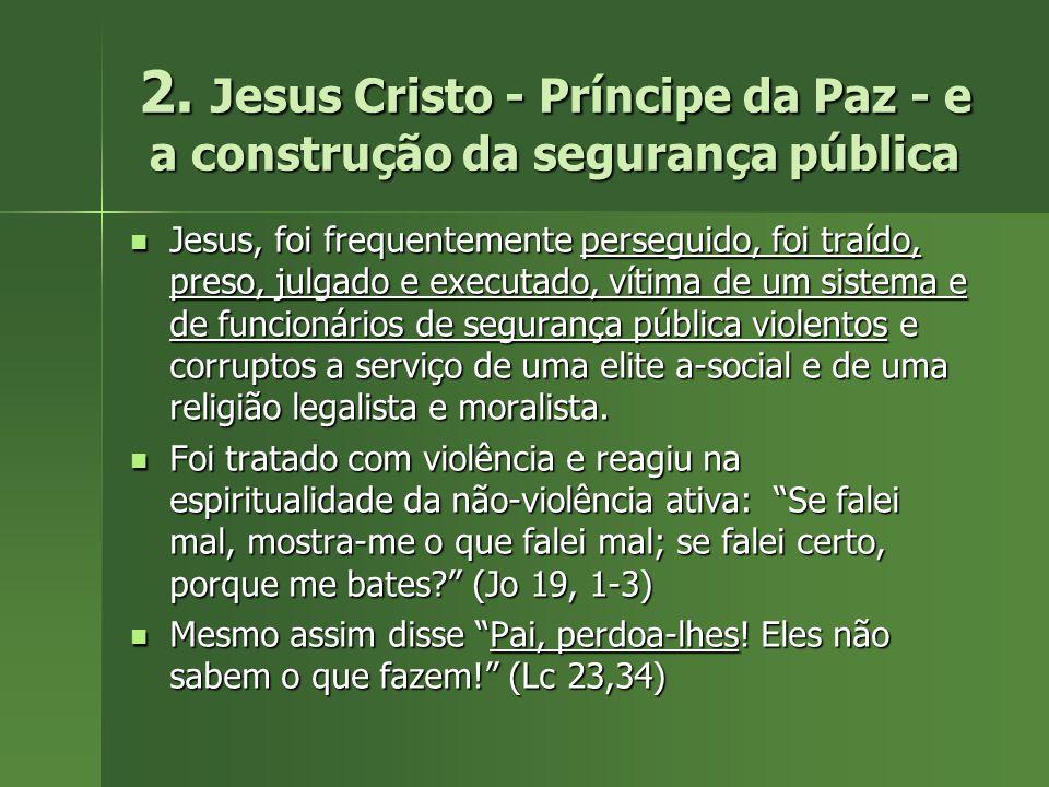 2. Jesus Cristo - Príncipe da Paz - e a construção da segurança pública