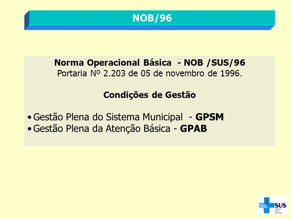 Norma Operacional Básica - NOB /SUS/96