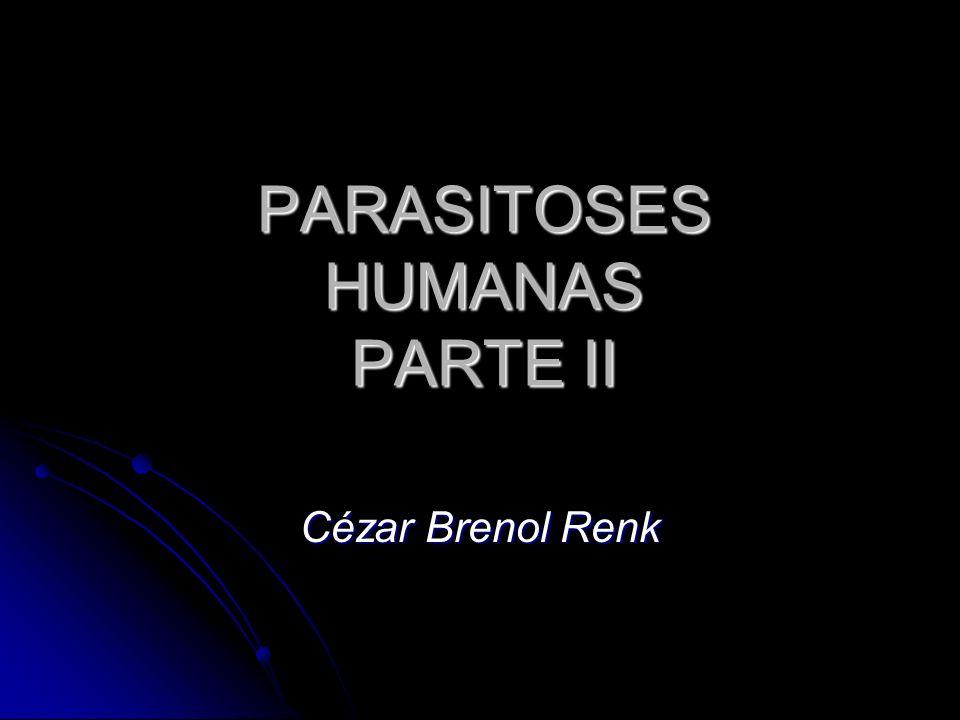 PARASITOSES HUMANAS PARTE II